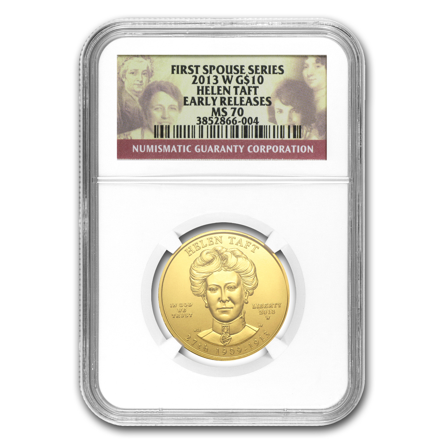 2013-W 1/2 oz Gold Helen Taft MS-70 NGC (Early Release)